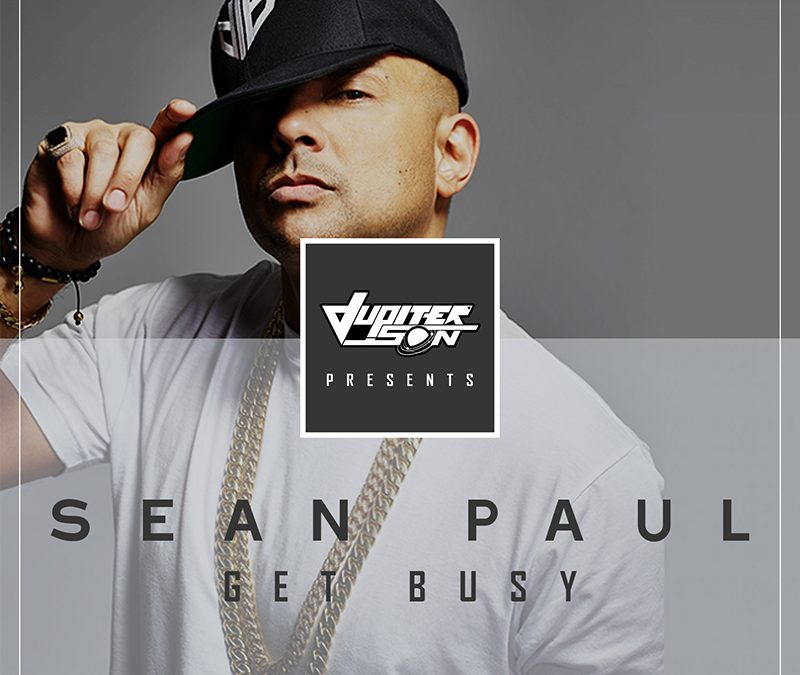 Sean Paul – Get Busy (Jupiter Son Remix)