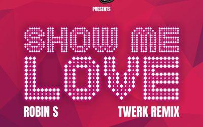 Show Me Love – Robin S (Jupiter Son Twerk Remix)